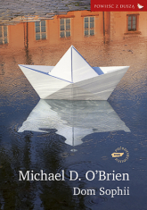 Dom Sophii - Michael D. O'Brien  | mała okładka