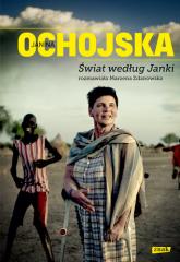 Świat według Janki. Rozmawiała Marzena Zdanowska - Janina Ochojska | mała okładka