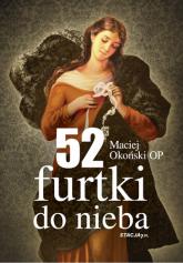 52 furtki do nieba - Maciej Okoński OP | mała okładka