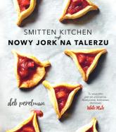 Smitten Kitchen, czyli Nowy Jork na talerzu - Deb Perelman | mała okładka