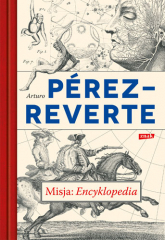 Misja: Encyklopedia - Arturo Perez-Reverte | mała okładka