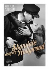Skandale złotej ery Hollywood  - Anne Helen Petersen | mała okładka