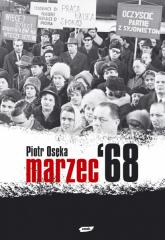 Marzec '68 - Piotr Osęka  | mała okładka