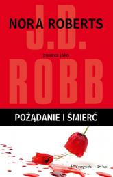 Pożądanie i śmierć - J.D Robb | mała okładka
