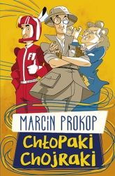Chłopaki chojraki - Marcin Prokop  | mała okładka