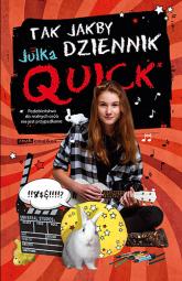 Tak jakby dziennik - Julka Quick | mała okładka