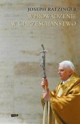 Wprowadzenie w chrześcijaństwo - kard. Joseph Ratzinger  | mała okładka