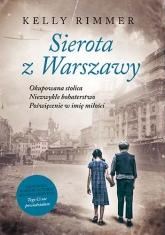 Sierota z Warszawy  - Rimmer Kelly | mała okładka
