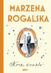 Kres czasów. Saga o Karli Linde tom 2 - Rogalska Marzena | mała okładka