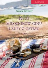 Klub miłośników ginu i zupy z ostryg - Nancy Rossiter | mała okładka