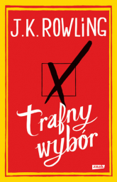 Trafny wybór - J.K. Rowling   | mała okładka
