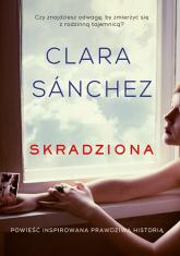 Skradziona - Clara Sanchez | mała okładka