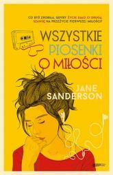 Wszystkie piosenki o miłości  - Jane Sanderson | mała okładka