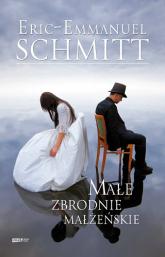 Małe zbrodnie małżeńskie - Eric-Emmanuel Schmitt  | mała okładka