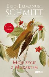 Moje życie z Mozartem - Eric-Emmanuel Schmitt  | mała okładka