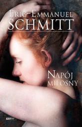 Napój miłosny - Eric-Emmanuel Schmitt | mała okładka