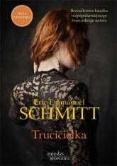 Trucicielka  - Eric-Emmanuel Schmitt | mała okładka