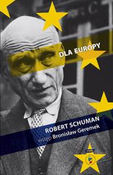 Dla Europy - Robert Schuman  | mała okładka
