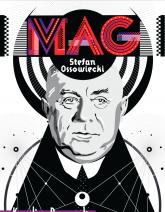 Mag Stefan Ossowiecki - Karolina Prewęcka | mała okładka