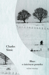 Blues o śnieżnym poranku - Charles  Simic | mała okładka
