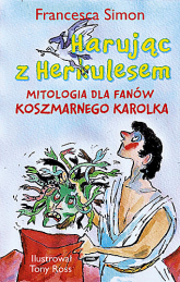 Harując z Herkulesem  - Francesca Simon  | mała okładka