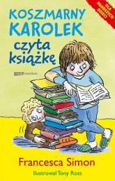 Koszmarny Karolek czyta książkę - Francesca Simon  | mała okładka
