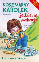 Koszmarny Karolek jedzie na wakacje - Francesca Simon  | mała okładka