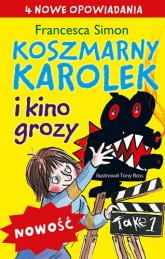 Koszmarny Karolek i kino grozy - Francesca Simon  | mała okładka