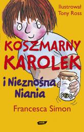 Koszmarny Karolek i nieznośna niania - Francesca Simon  | mała okładka