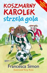 Koszmarny Karolek strzela gola - Francesca Simon  | mała okładka