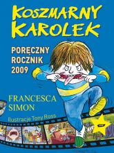 Koszmarny Karolek. Poręczny Rocznik 2009 - Francesca Simon  | mała okładka