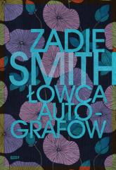 Łowca autografów  - Zadie Smith  | mała okładka