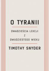 O tyranii - Timothy Snyder | mała okładka