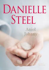 Anioł Johnny - Danielle Steel | mała okładka