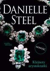 Klejnoty arystokratki - Danielle Steel | mała okładka