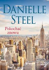 Pokochać znowu - Danielle Steel | mała okładka