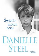 Światło moich oczu - Danielle Steel | mała okładka