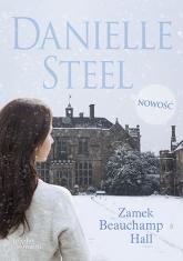 Zamek Beauchamp Hall - Danielle Steel  | mała okładka