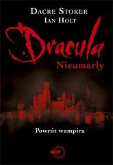 Dracula: Nieumarły - Dacre Stoker, Ian Holt  | mała okładka