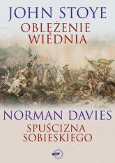 Oblężenie Wiednia / Spuścizna Sobieskiego - Norman Davies, John Stoye   | mała okładka
