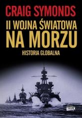 II Wojna Światowa na morzu - Symonds Craig | mała okładka