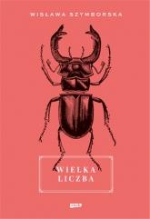 Wielka liczba - Szymborska Wisława | mała okładka