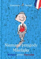 Nieznane przygody Mikołajka. Wydanie polsko-francuskie -  | mała okładka