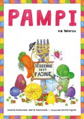 Pampi na talerzu. Jedzenie jest fajne - Ewelina Godlewska, Marta Piastowska | mała okładka