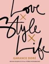 LOVE, STYLE, LIFE - Garance Doré | mała okładka