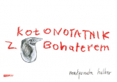 Kołonotatnik z Bohaterem  - Małgorzata Halber  | mała okładka