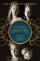 Cztery siostry. Utracony świat ostatnich księżniczek z rodu Romanowów - Helen Rappaport    mała okładka