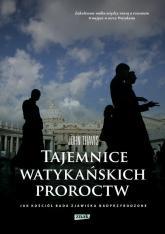 Tajemnice watykańskich proroctw. Jak Kościół bada zjawiska nadprzyrodzone - John Thavis | mała okładka