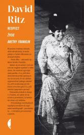 Respect. Życie Arethy Franklin - David Ritz | mała okładka