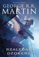 Szalejący dżokerzy - George R.R. Martin | mała okładka